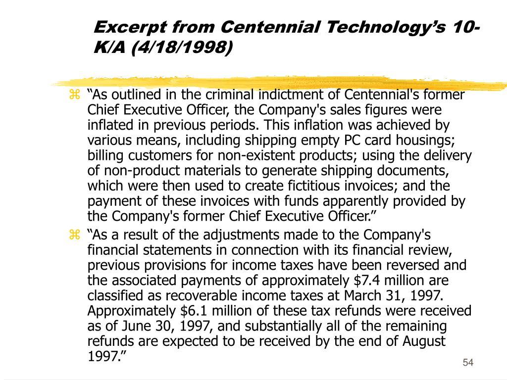 Excerpt from Centennial Technology's 10-K/A (4/18/1998)