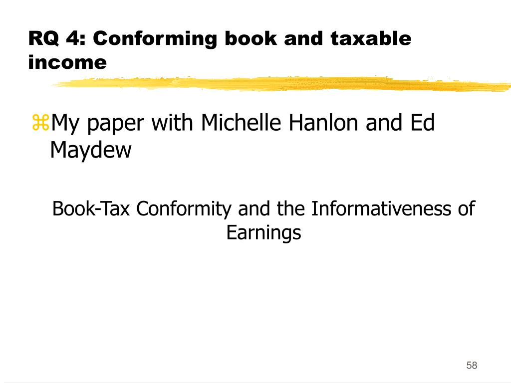 RQ 4: Conforming book and taxable income