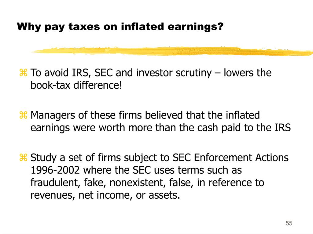 Why pay taxes on inflated earnings?