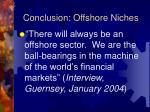 conclusion offshore niches