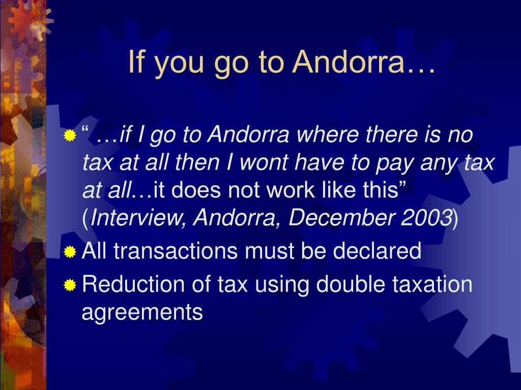 If you go to Andorra…