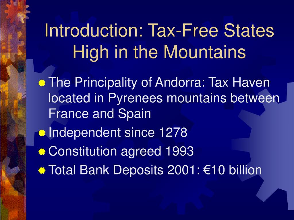 Introduction: Tax-Free States High in the Mountains