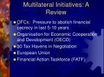 multilateral initiatives a review
