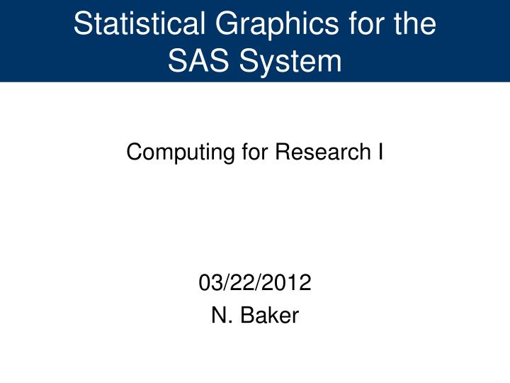 statistical graphics for the sas system n.