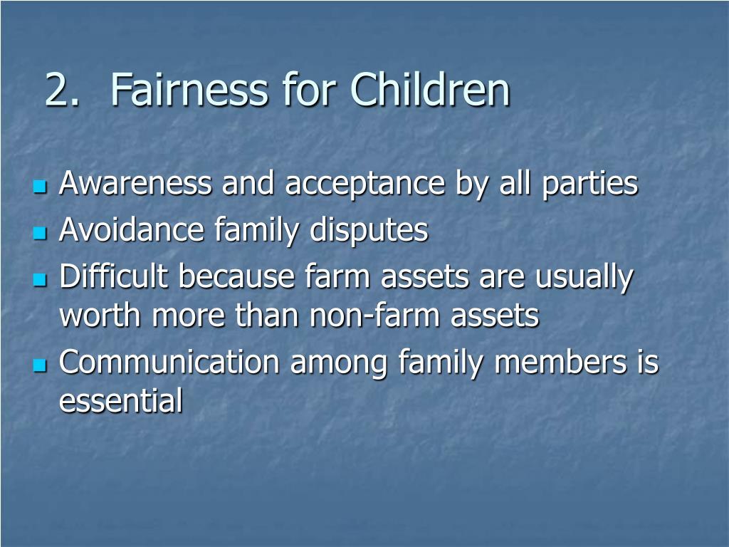 2.  Fairness for Children