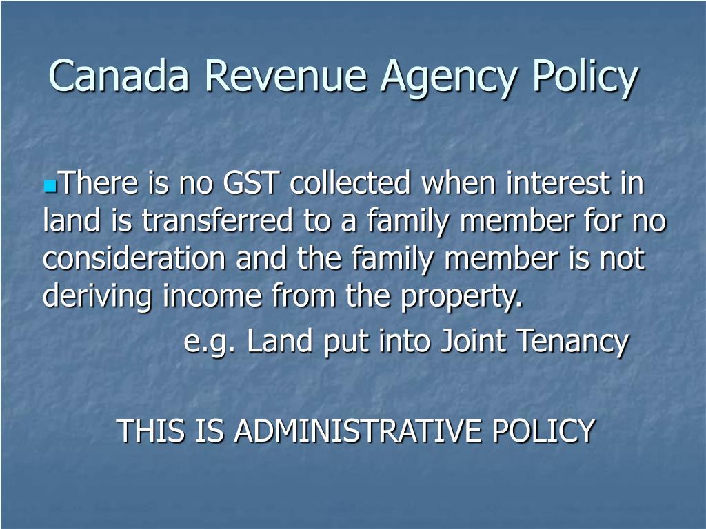 Canada Revenue Agency Policy