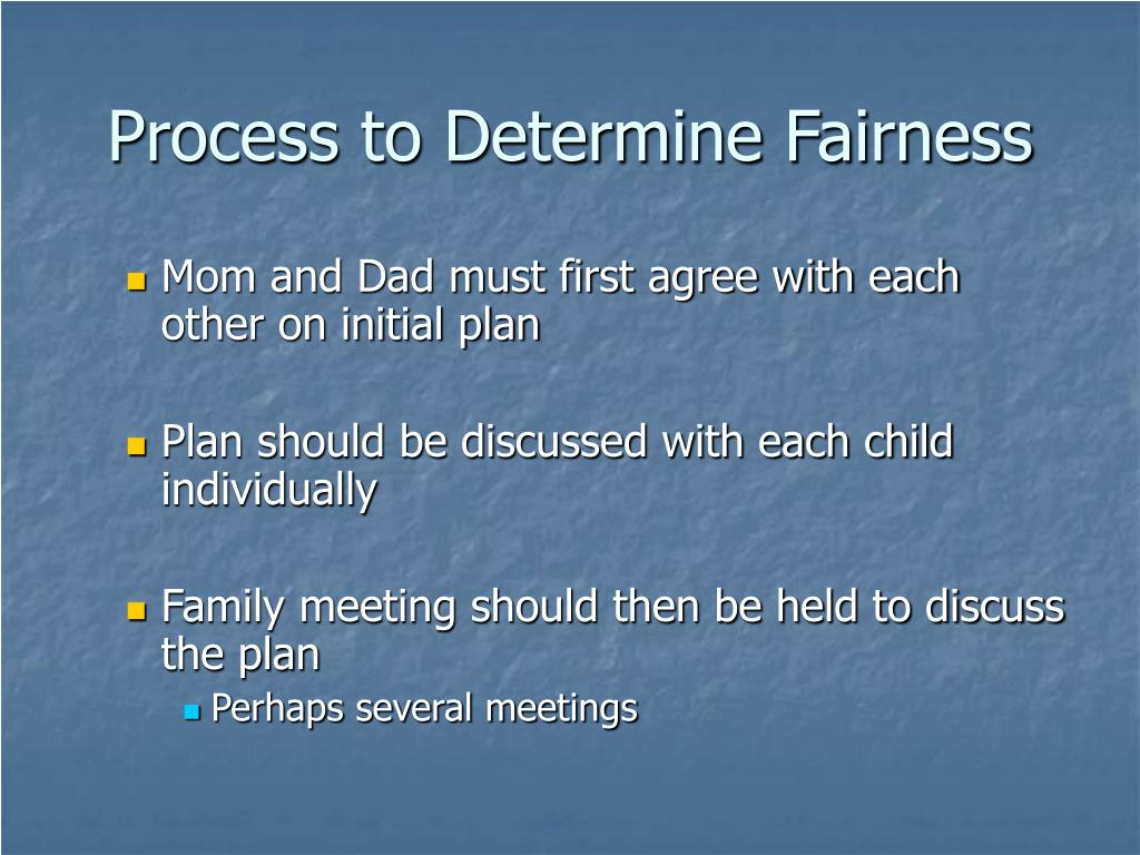 Process to Determine Fairness