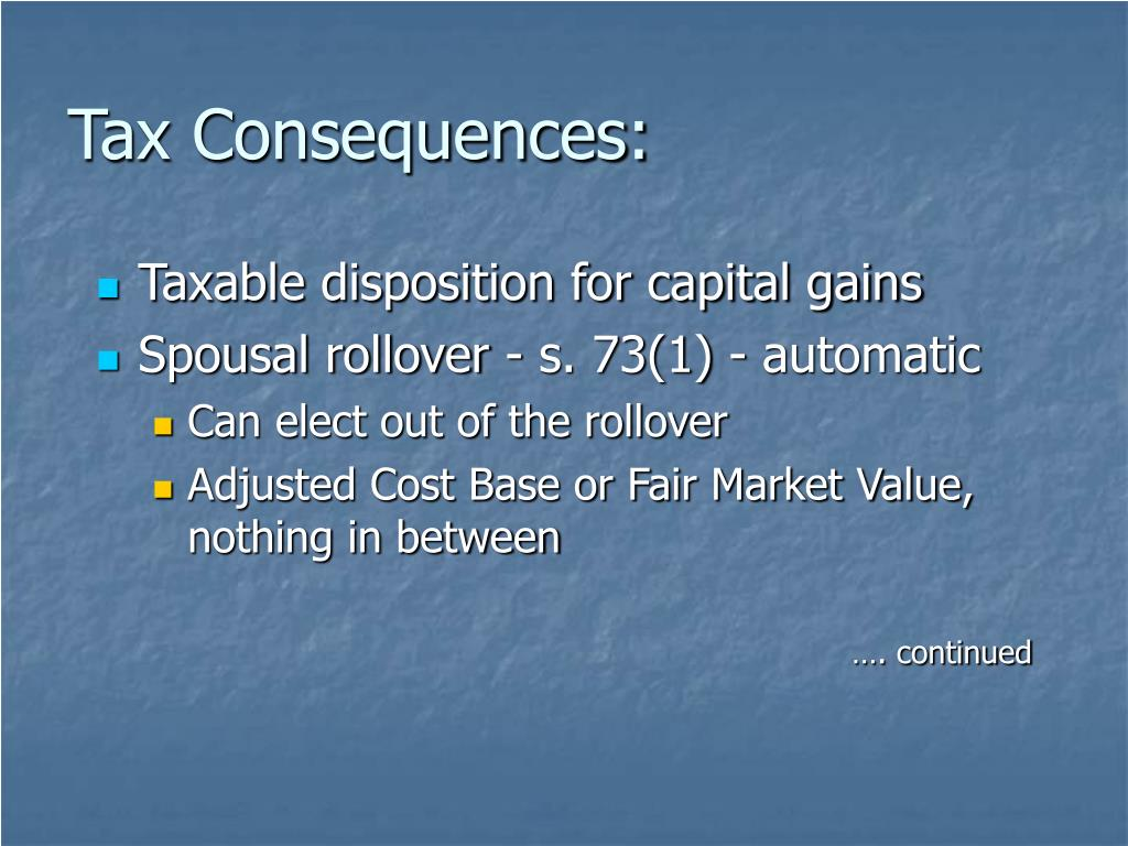 Tax Consequences: