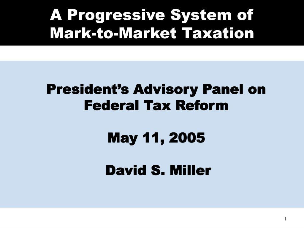 a progressive system of mark to market taxation l.