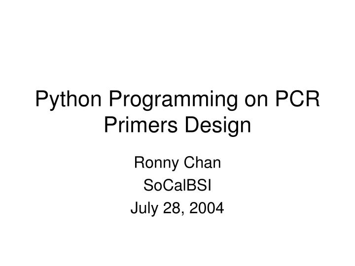python programming on pcr primers design n.