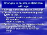 changes in muscle metabolism with age