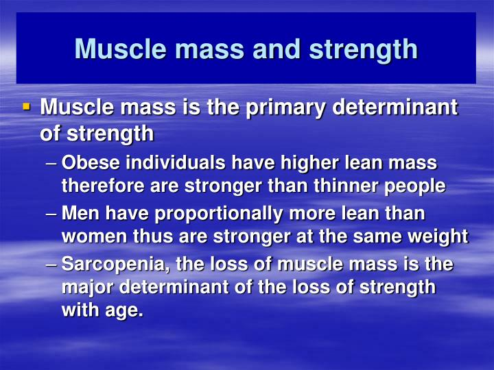 muscle mass and strength n.