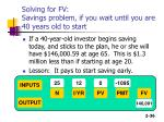 solving for fv savings problem if you wait until you are 40 years old to start