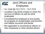 joint officers and employees