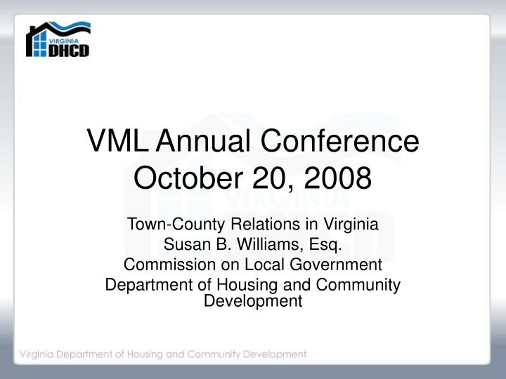vml annual conference october 20 2008 n.