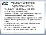 voluntary settlement agreements vsas