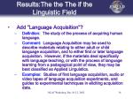 results the the the if the linguistic field