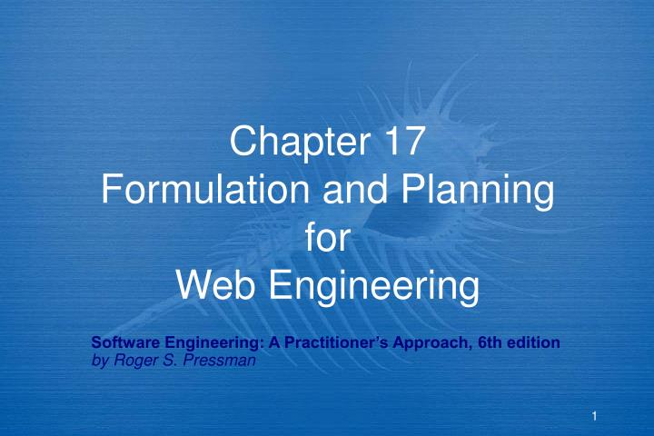 chapter 17 formulation and planning for web engineering n.