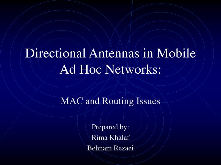 directional antennas in mobile ad hoc networks n.