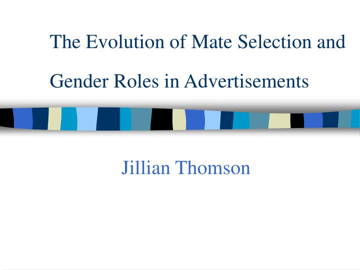 the evolution of mate selection and gender roles in advertisements n.