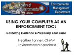 using your computer as an enforcement tool gathering evidence preparing your case