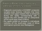 extensive breaks late onset or early withdrawal of the rainy seasons