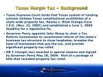 texas margin tax background