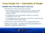 texas margin tax calculation of margin36