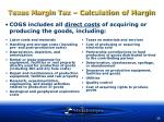 texas margin tax calculation of margin39