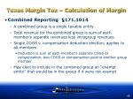 texas margin tax calculation of margin48