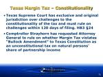 texas margin tax constitutionality
