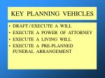 key planning vehicles