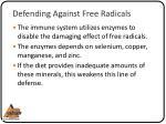defending against free radicals1