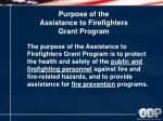 purpose of the assistance to firefighters grant program
