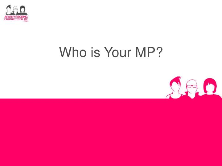 who is your mp n.