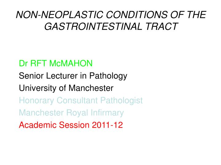 non neoplastic conditions of the gastrointestinal tract n.