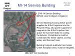 mi 14 service building