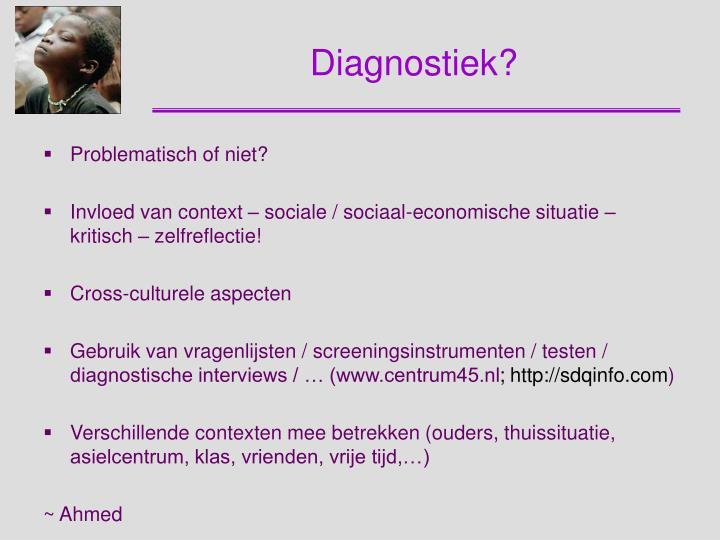 Diagnostiek?