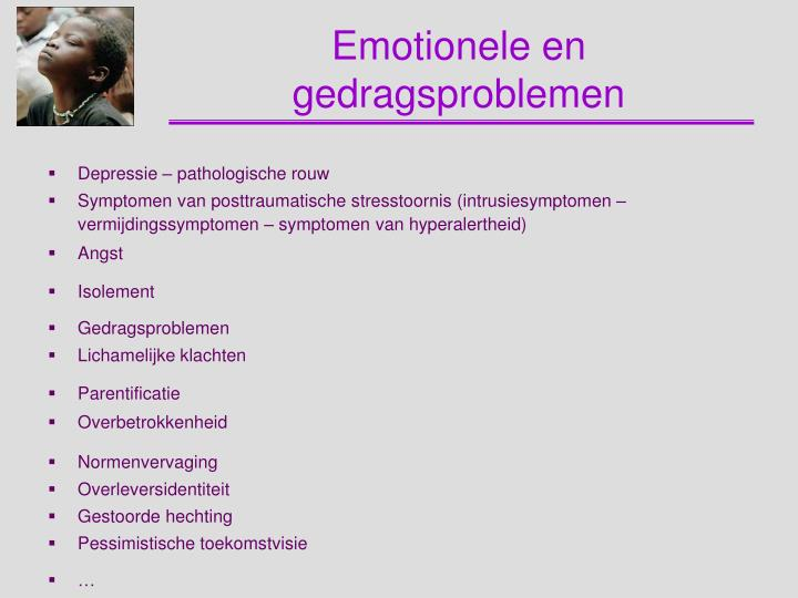 Emotionele en gedragsproblemen
