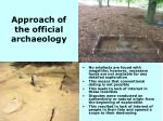 approach of the official archaeology