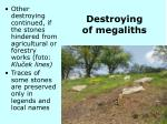 destroying of megaliths1