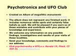 psychotronics and ufo club