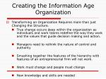 creating the information age organization
