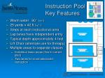 instruction pool key features