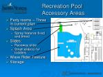 recreation pool accessory areas
