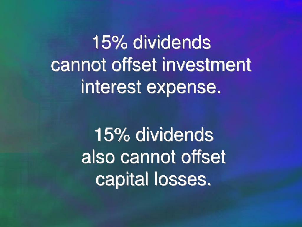 15% dividends