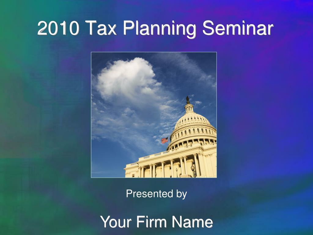 2010 tax planning seminar l.