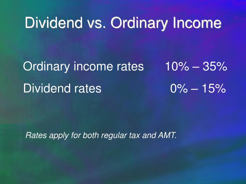 Dividend vs. Ordinary Income