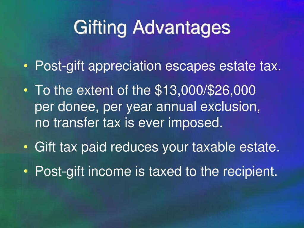 Gifting Advantages