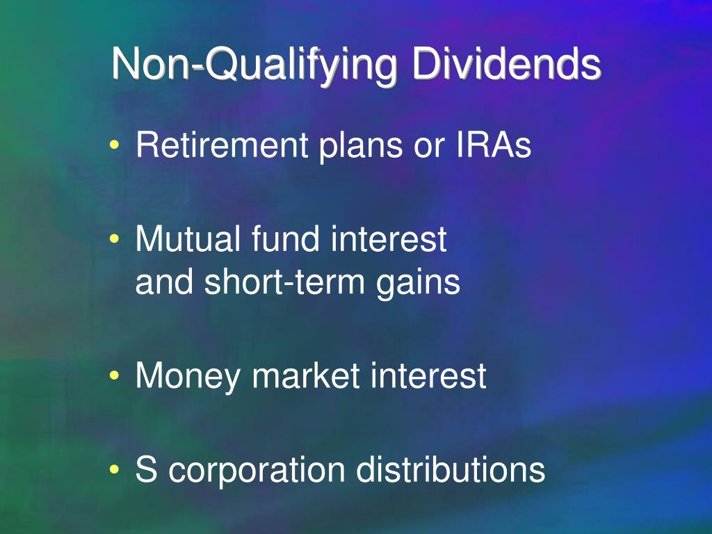 Non-Qualifying Dividends